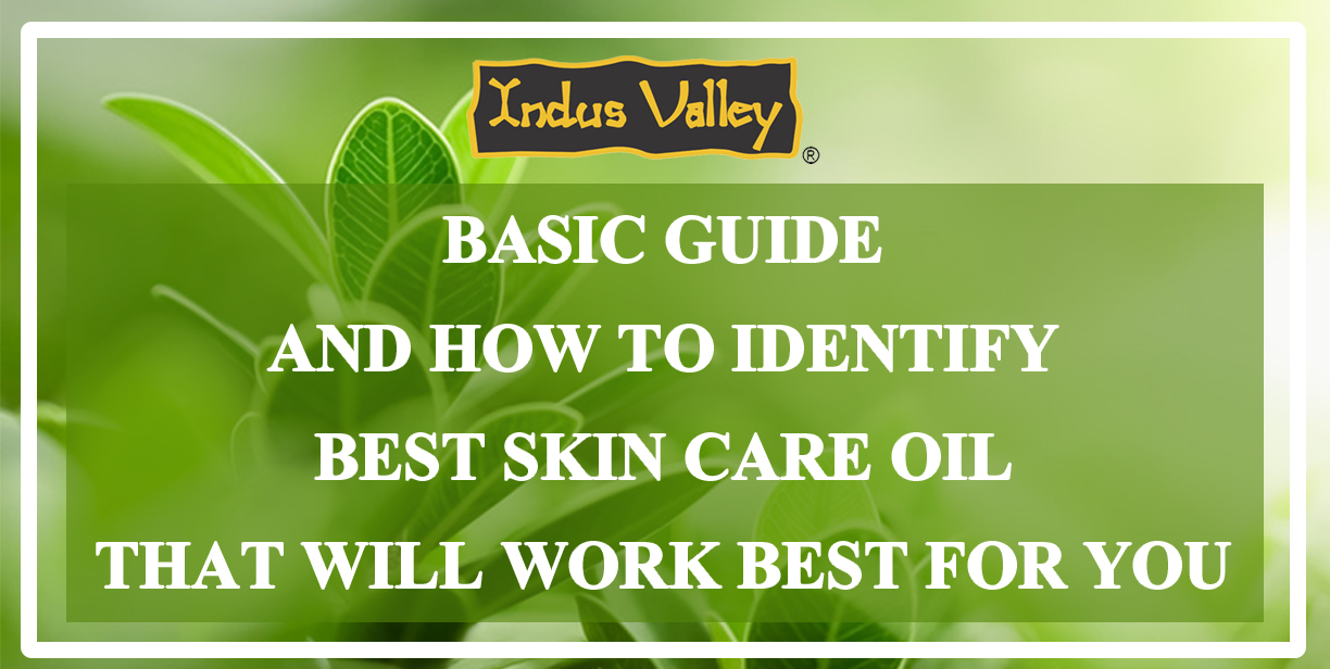 Basic-Guide-and-How-to-Identify-Best-Skin-Care-Oil-That-Will-Work-Best-for-You