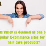 Why-Indus-Valley-is-deemed-as-one-of-the-popular-E-commerce-sites-for-the-hair-care-products